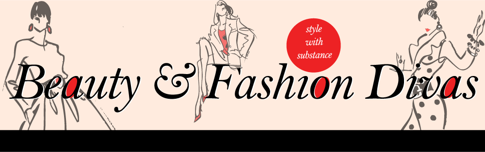 Beauty and Fashion Divas - Style with Substance 755bbc5a8