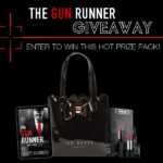 The Gun Runner Hot Prize Pack Giveaway